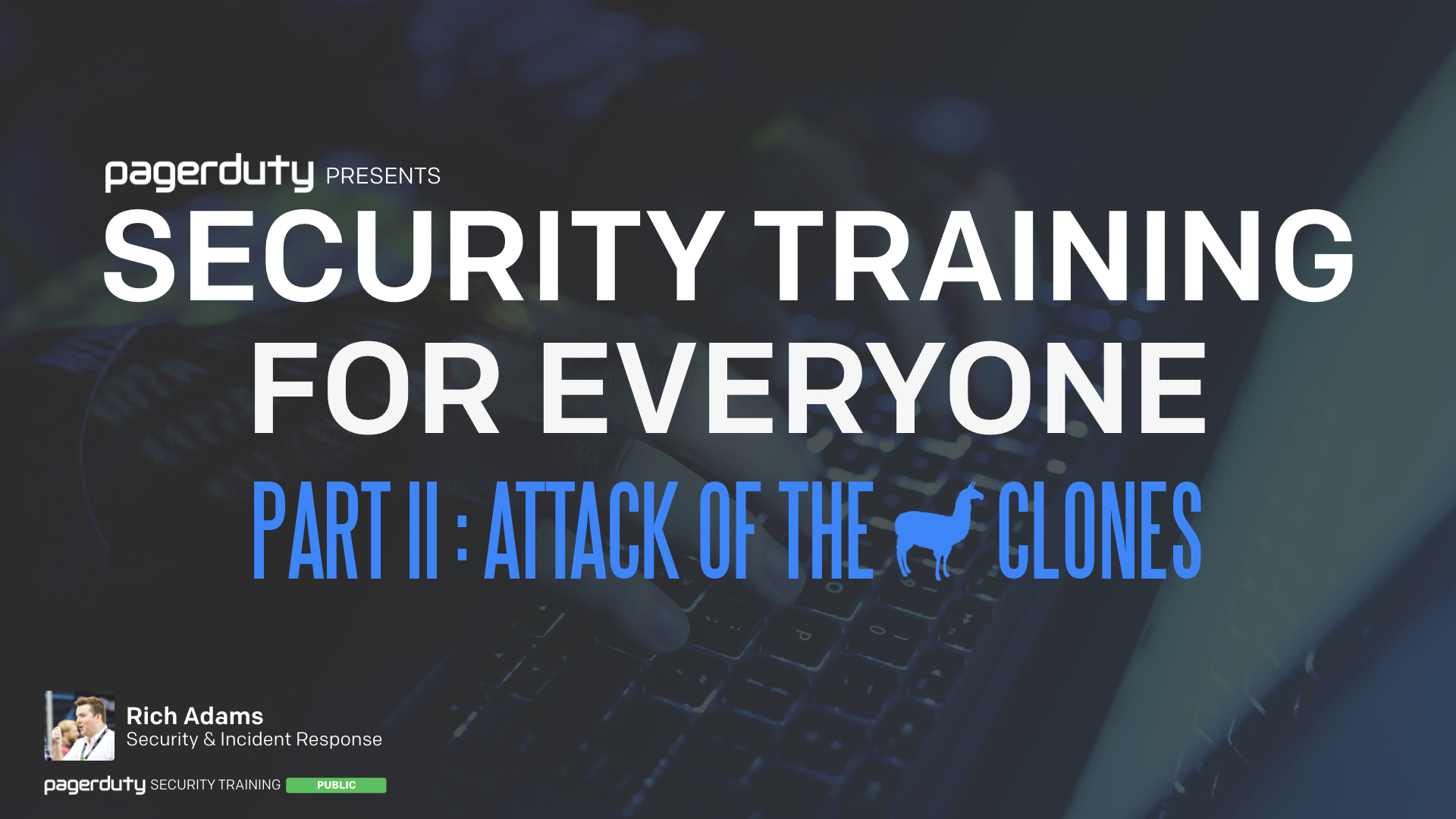 Security Training For Everyone (Part II)